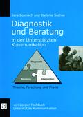 Diagnostik und Beratung in der Unterstützten Kommunikation