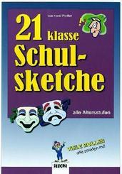 21 klasse Schulsketche