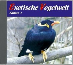 Exotische Vogelwelt, 1 Audio-CD - Ed.1