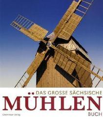 Das große sächsische Mühlenbuch