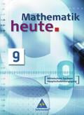 Mathematik heute, Ausgabe 2004 Mittelschule Sachsen: 9. Schuljahr, Hauptschulbildungsgang