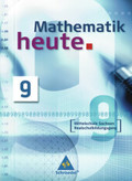 Mathematik heute, Ausgabe 2004 Mittelschule Sachsen: 9. Schuljahr, Realschulbildungsgang