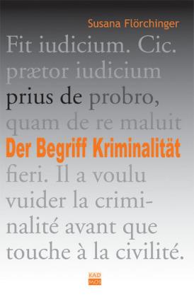 Der Begriff Kriminalität