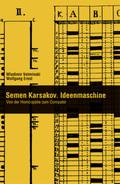Semen Karskov. Ideenmaschine