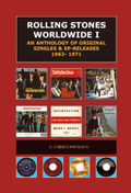 Rolling Stones Worldwide: An Anthology of Original Singles & EP Releases 1963-1971; Vol.1
