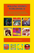 Rolling Stones Worldwide: An Anthology of Original 7'', 12'', EP & CD Singles Releases 1971-2008; Vol.2
