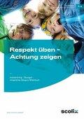 Respekt üben - Achtung zeigen, Klasse 1-2