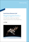 Regelungstechnik: Mehrgrößenregelung, Digitale Regelungstechnik, Fuzzy-Regelung; Bd.2