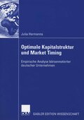 Optimale Kapitalstruktur und Market Timing