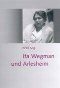 Ita Wegmans und Arlesheim