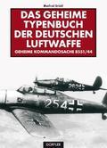 Das geheime Typenbuch der deutschen Luftwaffe