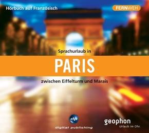 Sprachurlaub in Paris zwischen Eifelturm und Marais, 1 Audio-CD