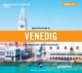 Sprachurlaub in Venedig zwischen Lido und Cannaregio, 1 Audio-CD