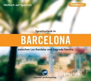 Sprachurlaub in Barcelona zwischen Las Ramblas und Sagrada Familia, 1 Audio-CD