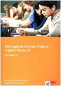 Trainingsheft Zentrale Prüfung, Englisch Klasse 10: Gesamtschule Grundkurs, Nordrhein-Westfalen, m. Audio-CD