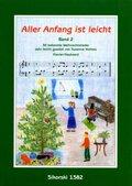 Aller Anfang ist leicht: 30 bekannte Weihnachtslieder sehr leicht gesetzt für Klavier; Bd.2