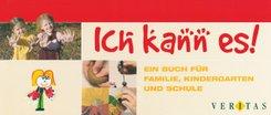 Ich kann es! - Arbeitskalender für Familie, Kindergarten und Schule