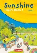 Sunshine, Allgemeine Ausgabe: Class 3, Pupil's Book; Bd.1