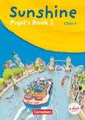 Sunshine, Allgemeine Ausgabe: Class 4, Pupil's Book; Bd.2