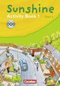 Sunshine, Allgemeine Ausgabe: Class 3, Activity Book, m. CD-ROM; Bd.1