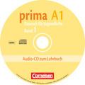 Prima - Deutsch für Jugendliche/junge Erwachsene: Audio-CD zum Lehrbuch; Bd.1