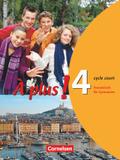 À plus!: Schülerbuch (cycle court); Bd.4