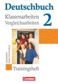 Deutschbuch, Gymnasium Baden-Württemberg: 6. Schuljahr, Trainingsheft für Klassenarbeiten und Vergleichsarbeiten; Bd.2