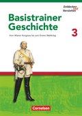 Entdecken und Verstehen, Basistrainer Geschichte: Vom Wiener Kongress bis zum Ersten Weltkrieg; H.3