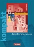Fokus Mathematik, Gymnasium Nordrhein-Westfalen: 6. Klasse, kompakt - Orientierungswissen