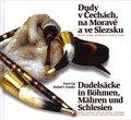 Dudelsäcke in Böhmen, Mähren und Schlesien, m. Audio-CD - Dudy v Cechach, na Morave a ve Slezsku