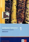 Lambacher-Schweizer, Ausgabe Baden-Württemberg ab 2004: 5. Schuljahr; Arbeitsheft m. Lösungen; Bd.1