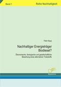 Nachhaltiger Energieträger Biodiesel?