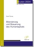 Bilanzierung und Steuerung des Humankapitals