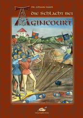 Die Schlacht bei Agincourt