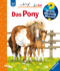 Das Pony - Wieso? Weshalb? Warum?, Junior Bd.20