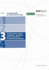 Evaluation aktiver Arbeitsmarktpolitik - Deutschland nach der Hartz-Reform im internationalen Vergleich.
