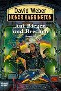 Honor Harrington - Auf Biegen und Brechen
