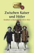 Zwischen Kaiser und Hitler, Kindheit in Deutschland 1914-1933