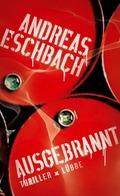 Eschbach, Ausgebrannt