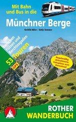 Rother Wanderbuch Mit Bahn und Bus in die Münchner Berge