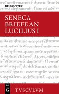 Epistulae morales ad Lucilium / Briefe an Lucilius - Bd.1
