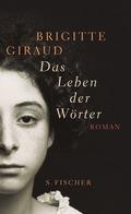 Giraud, Das Leben der Wörter