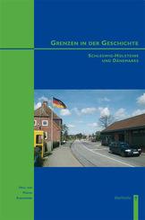 Grenzen in der Geschichte Schleswig-Holsteins und Dänemarks