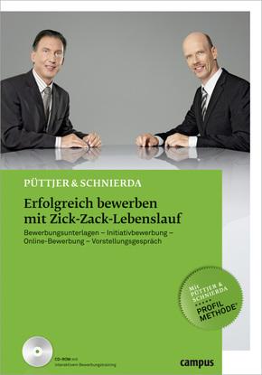 Erfolgreich bewerben mit Zick-Zack-Lebenslauf, m. CD-ROM
