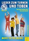 Lieder zum Turnen und Toben, m. Audio-CD