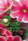 Marder, Rose, Fink und Laus