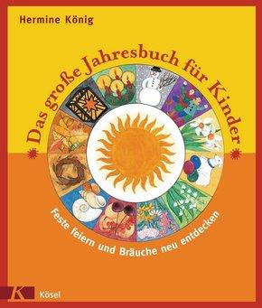 Das große Jahresbuch für Kinder