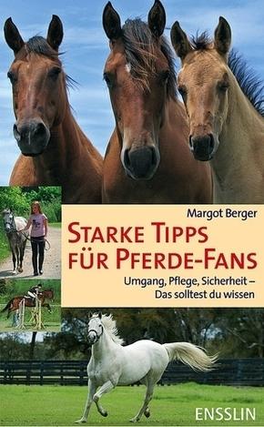 Starke Tipps für Pferde-Fans