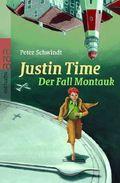 Justin Time, Der Fall Montauk