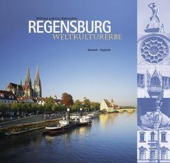 Regensburg - Weltkulturerbe